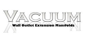 Vacuum Wall Outlet Extension Manifolds
